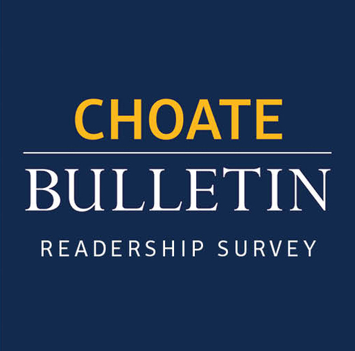Choate Bulletin Readership Survey Now Online!