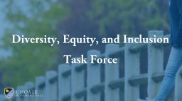 Choate Announces Diversity, Equity, and Inclusion Task Force